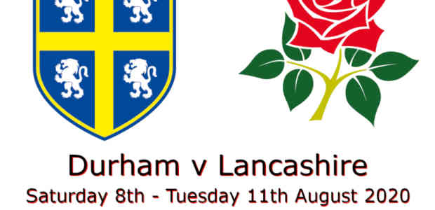 Durham v Lancashire Bob Willis Trophy August 2020