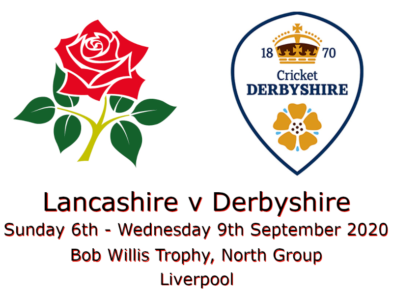 Lancashire v Derbyshire Bob Willis Trophy September 2020