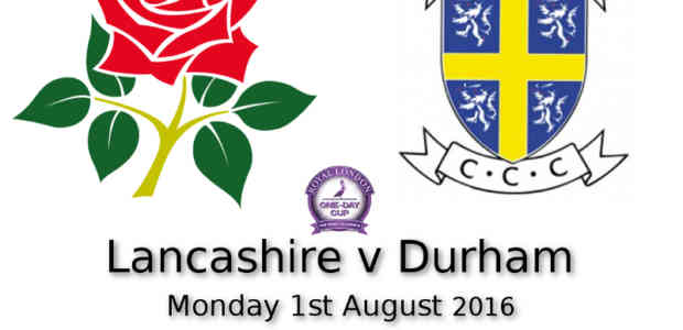 Lancashire Lightning v Durham Jets One Day Cup Old Trafford