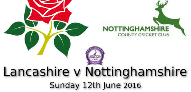 Lancashire v Nottinghamshire One Day Cup Blackpool