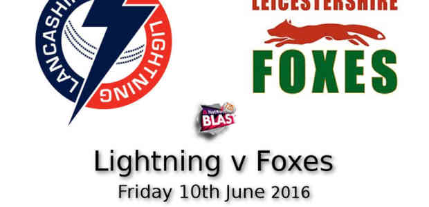 Lancashire Lightning v Leicestershire Foxes