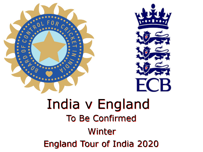 England Tour of India 2020