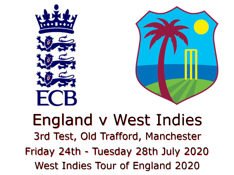 England v West Indies 3rd Test 2020