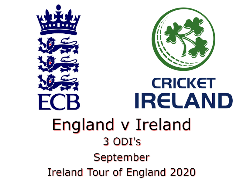 Ireland Tour of England 2020