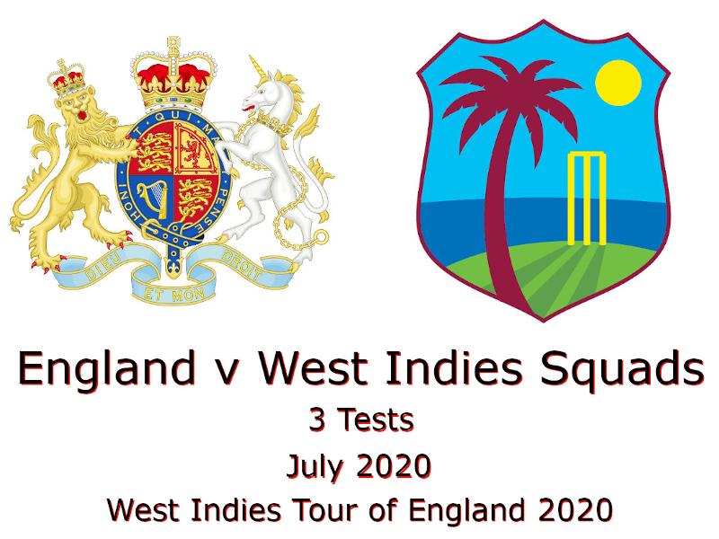 West Indies Tour of England Squads