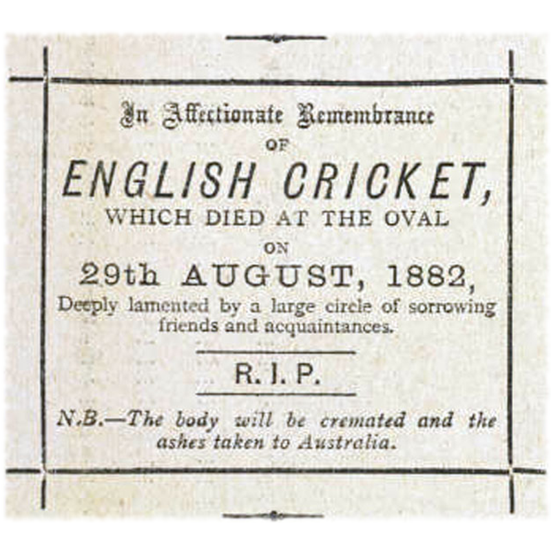 In Affectionate Remembrance of English Cricket which died at the Oval on 29 August 1882